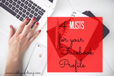 Stampin'Up! demonstrators business tips, 4 musts for your Facebook Profile, direct sales tips