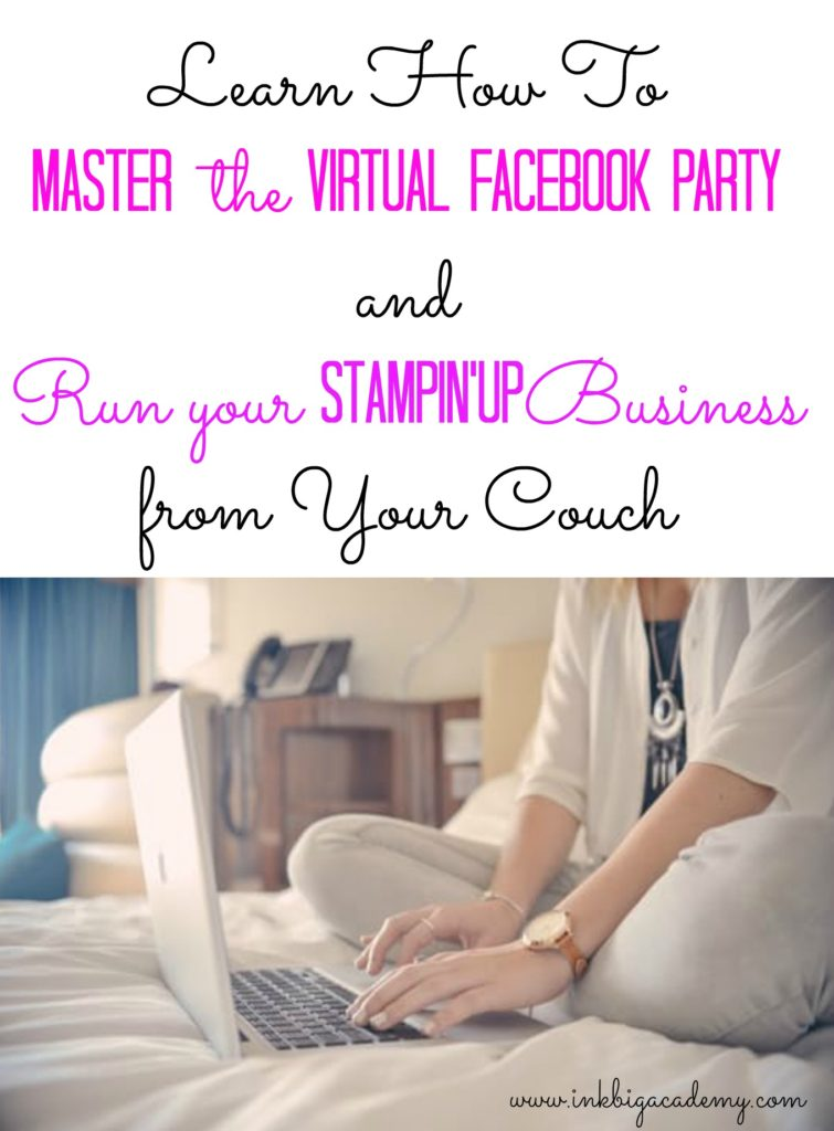 Stampin'Up! Virtual Facebook Party Training, direct sales